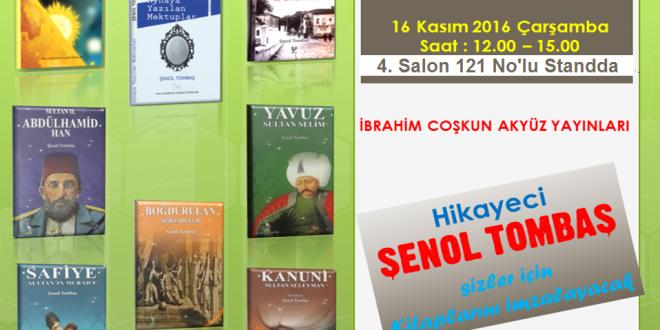 """Hikayeci-Yazar Şenol Tombaş""""35. İstanbul Tüyap Kitap Fuarı""""nda Kitaplarını İmzalayacak"""